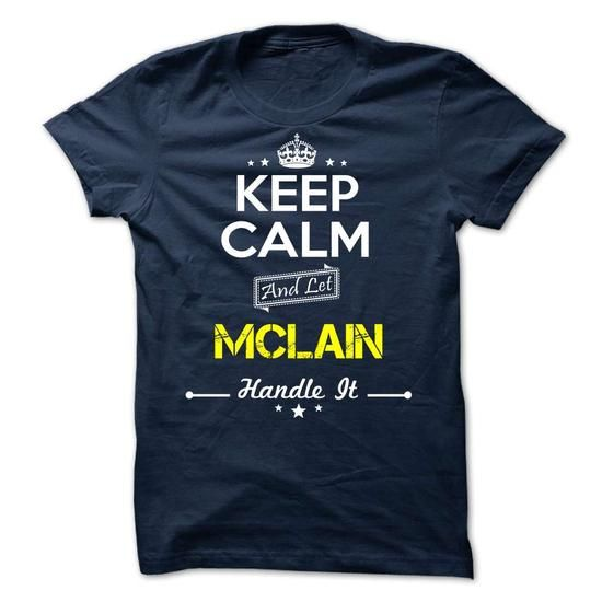 MCLAIN - keep calm - #tshirt skirt #sweater outfits. SATISFACTION GUARANTEED => https://www.sunfrog.com/Valentines/-MCLAIN--keep-calm.html?68278