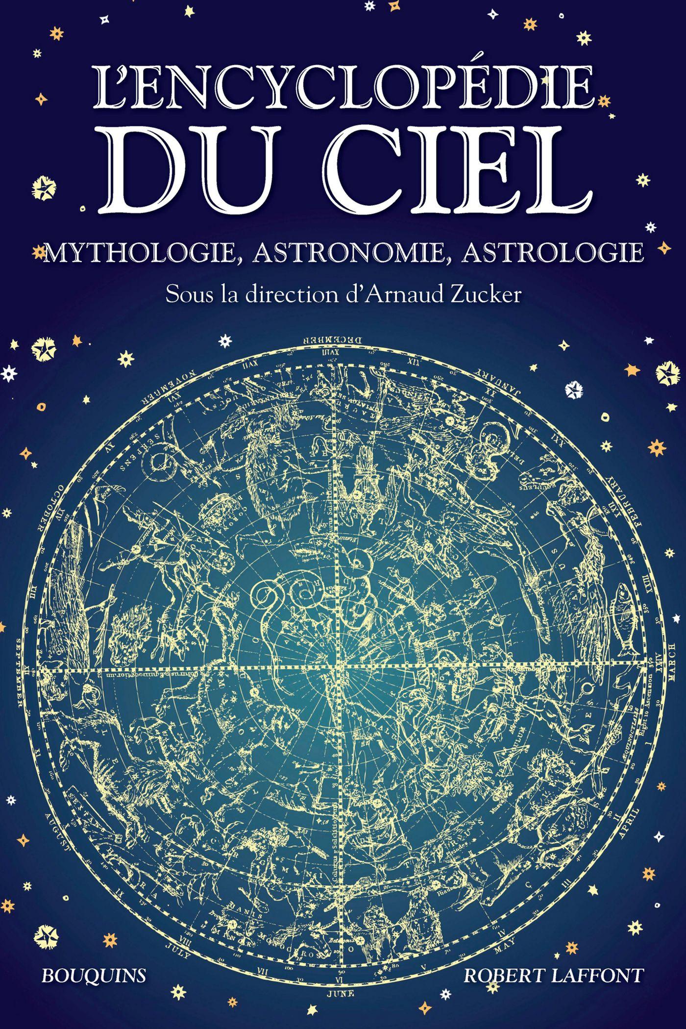 L Encyclopedie Du Ciel Mythologie Astronomie Astrologie Sous La Direction De D Arnaud Zucker Editions Robert Laffont 4 Ciel Lockscreen Ebook