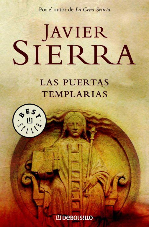 Las Puertas Templarias Javier Sierra Comprar El Libro Libros De Misterio Libros De Ficción Libros De Lectura Gratis
