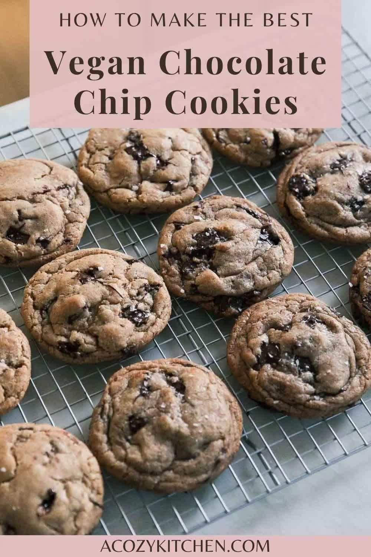 Best Vegan Chocolate Chip Cookies Recipe - A Cozy