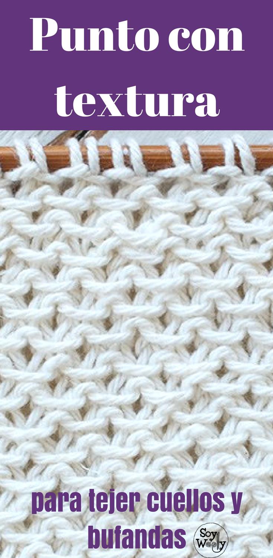 Punto fácil con textura para bufandas y cuellos dos agujas | 2 ...