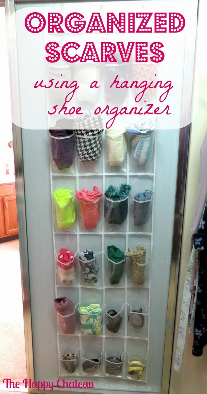 Organized Scarves Using A Hanging Shoe Organizer