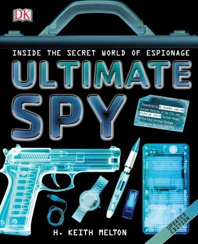 Take A Look Inside The Covert World Of Espionage Its History The Hi Tech Spy Gadgets And Aspects Of Spycraft From Surveilla Spy Gadgets The Secret World Spy