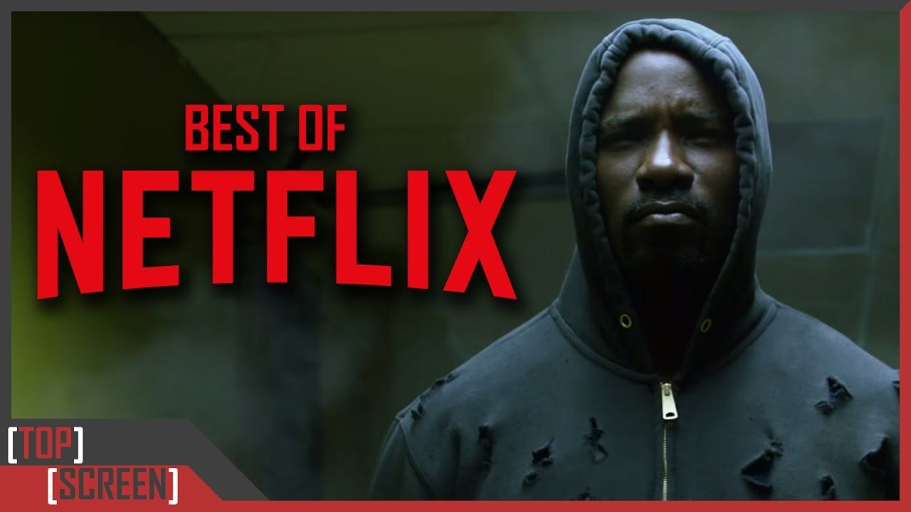 Top 10 Best Netflix Original Series - Top Screen | Netflix ...