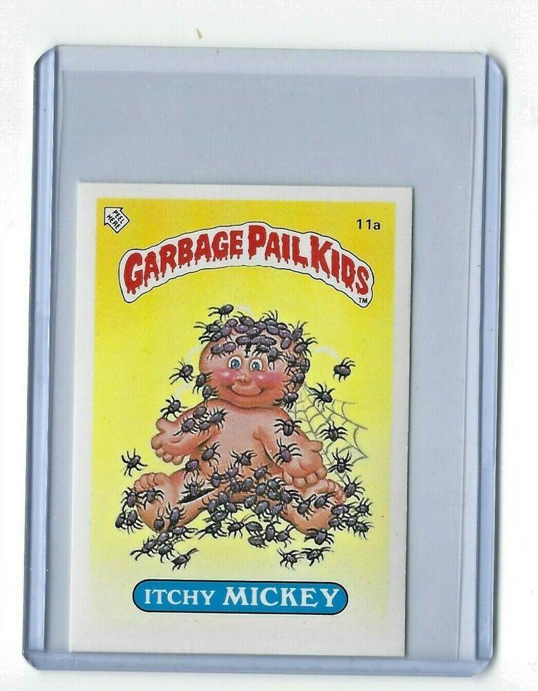 1985 Garbage Pail Kids 1st Series 1 Itchy Mickey 11a Uk Mini Gpk Checklist Nm Ebay Garbage Pail Kids Cards Garbage Pail Kids Kids Cards