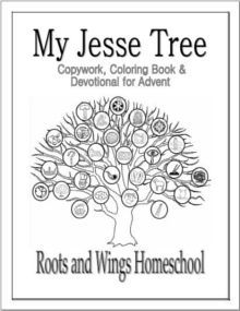 My Jesse Tree Copywork Coloring Pages Devotional for Advent