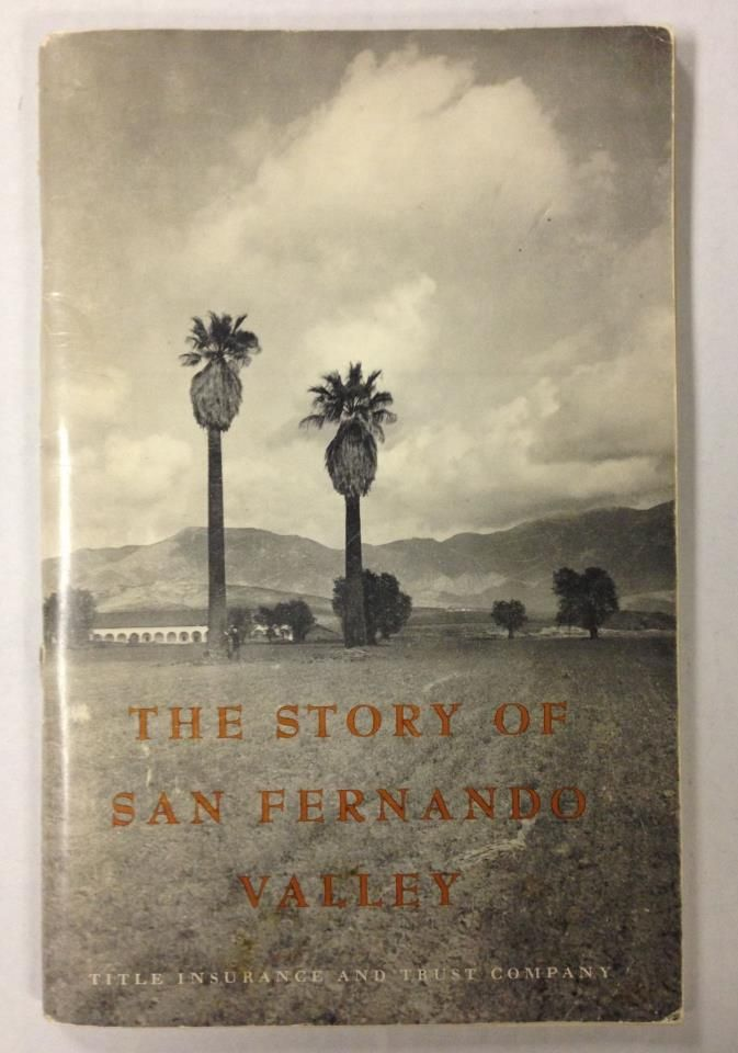 The Story Of The San Fernando Valley Vintage Los Angeles
