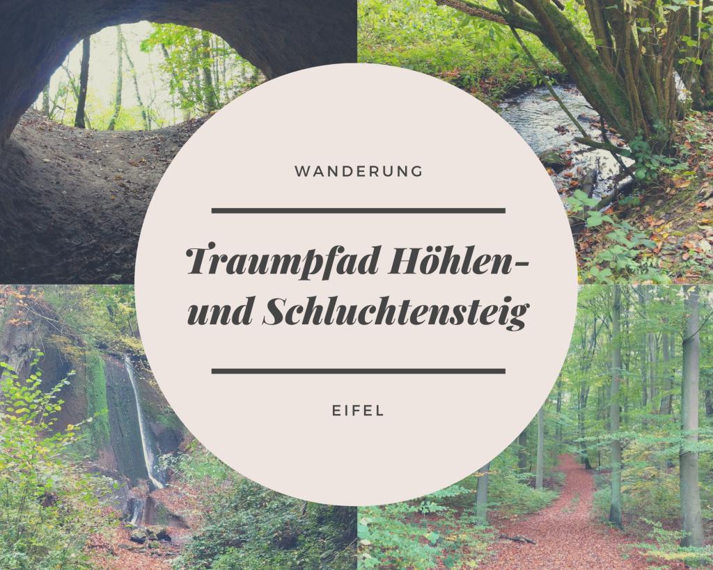 Wandern Auf Dem Traumpfad Hohlen Und Schluchtensteig Wandern Andernach Die Eifel