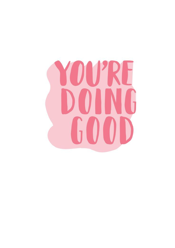 'You're Doing Good' Sticker by chickenugget