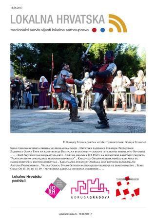 13.06.2017. u Hrvatskoj .. decentralizirani glas Hrvatske ..  http://lokalnahrvatska.hr/dnevnilist  #lokalnahrvatska #lokalnasamouprava #vijesti #hrvatska #GornjaStubica