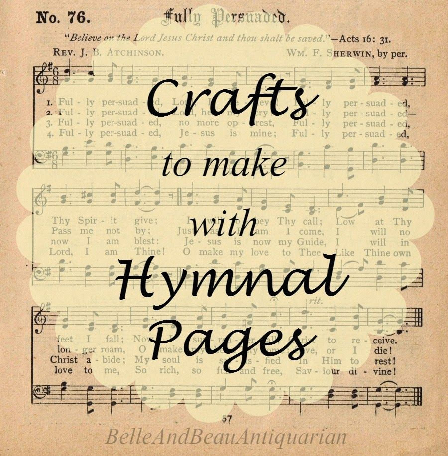 Crafts To Make With Hymnal Pages Hymnal Crafts Sheet Music Crafts Music Crafts