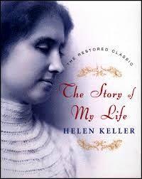 Autobiography The Story Of My Life By Helen Keller Helen Keller