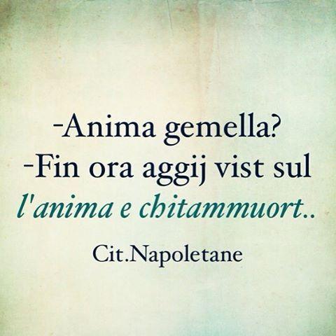 Citazioninapoletane Naples Napoli Napule Campania Aforismi