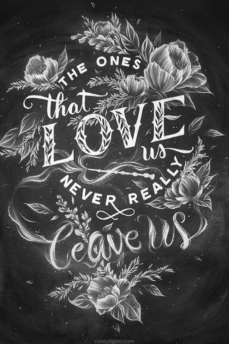 The ones that love us never really leave us. Harry Potter ...