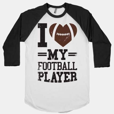 17bb67d79fc I Love My Football Player Baseball Tee   LookHUMAN   Sports ...