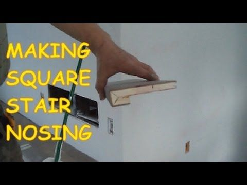 How To Make A Square Stair Nosing Out Of Prefinished Hardwood Floor MrYo.