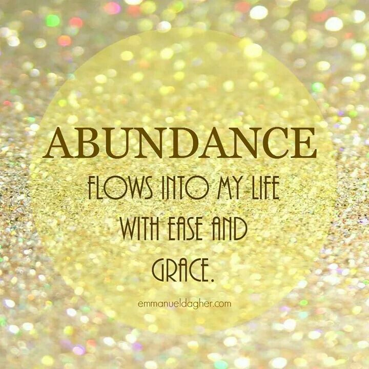 Abundance flows Abundance affirmations, Affirmations