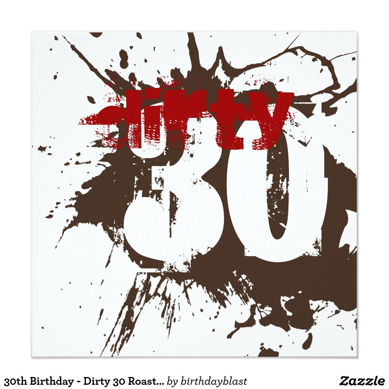 30th Birthday - Dirty 30 Roast & Dirt Party Invite | Pinterest | 30 ...