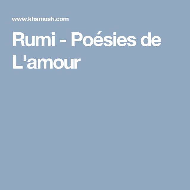 Rumi Poesies Lamour