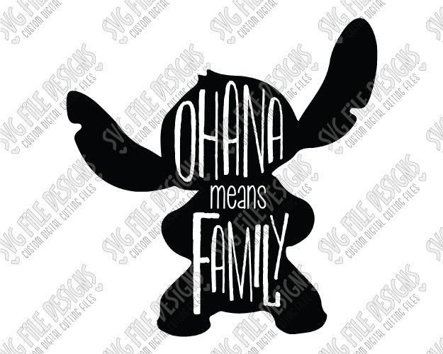 Ohana Means Family Lilo and Stitch SVG Cut File Set | vinilos ...