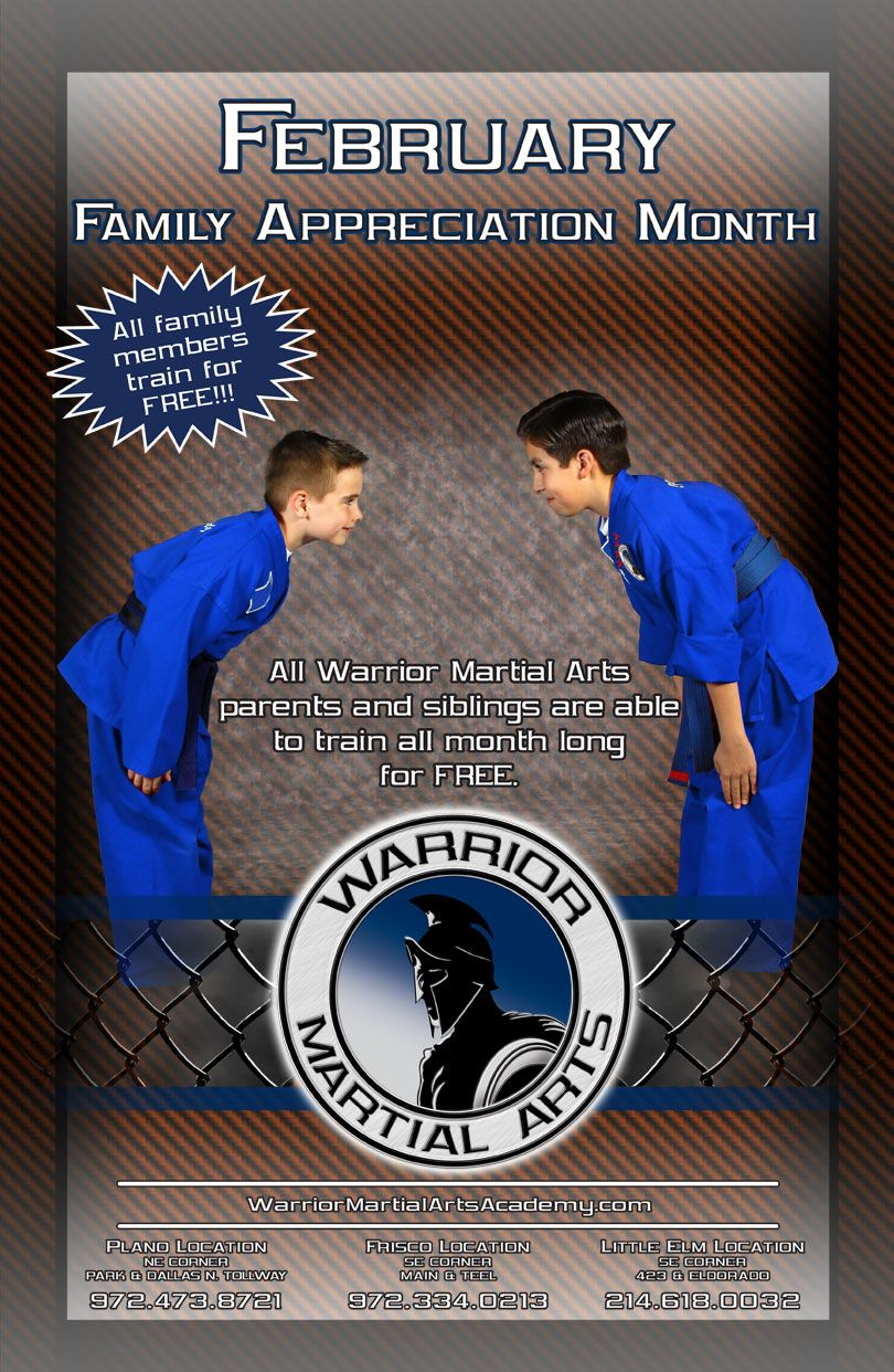 It S Family Appreciation Month At Warrior Martial Arts Siblings And Parents Of Students Train Free During February Martial Arts Martial Kids Mma
