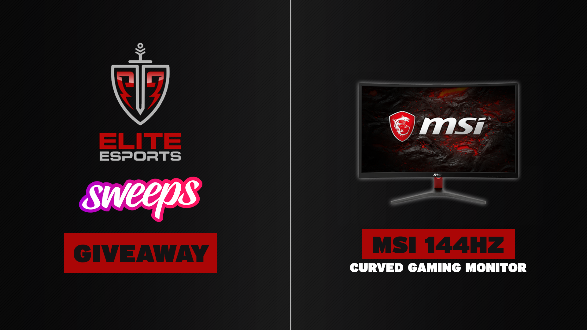 Elite Esports X Sweeps Msi 144hz Curved Gaming Monitor Giveaway