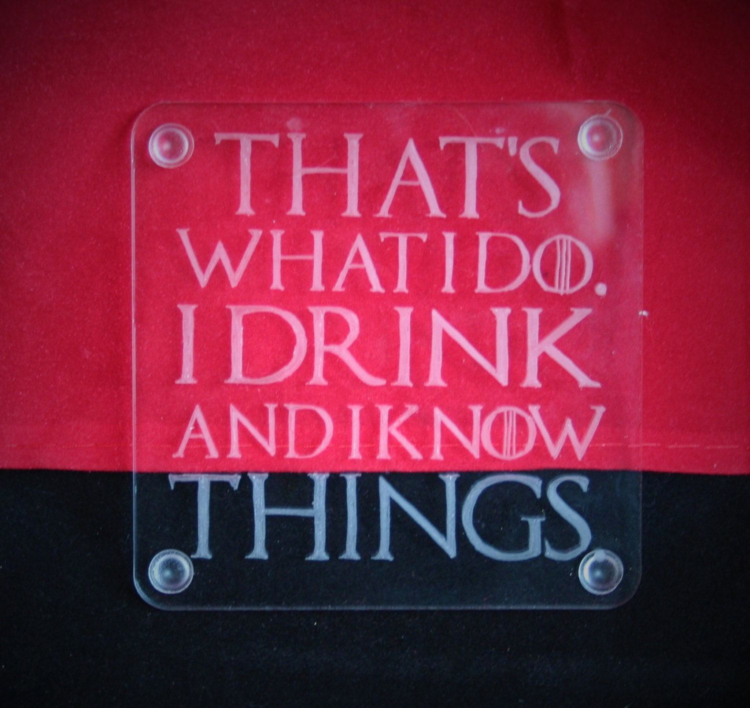 Game of Thrones inspired coaster, Tyrion Lannister quote