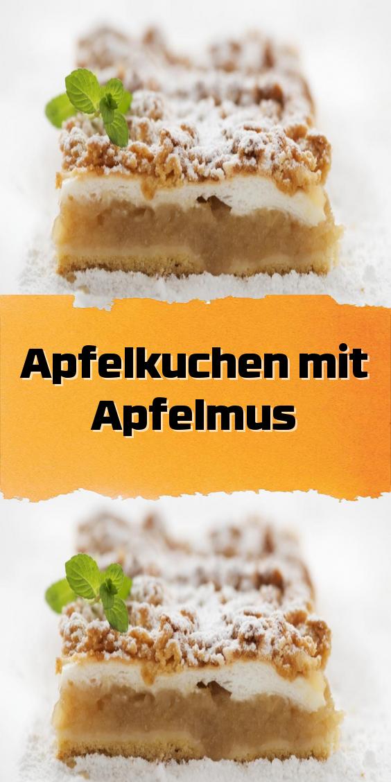 Apfelkuchen Mit Apfelmus In 2020 Apfelkuchen Apfelkuchen Rezept Lebensmittel Essen