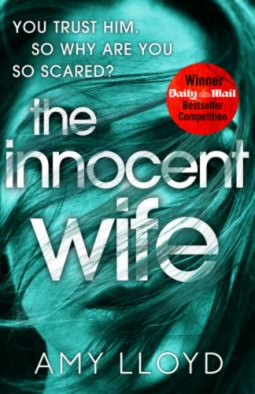 The Innocent Wife by Amy Lloyd #moviesbygenre #movies #by #genre