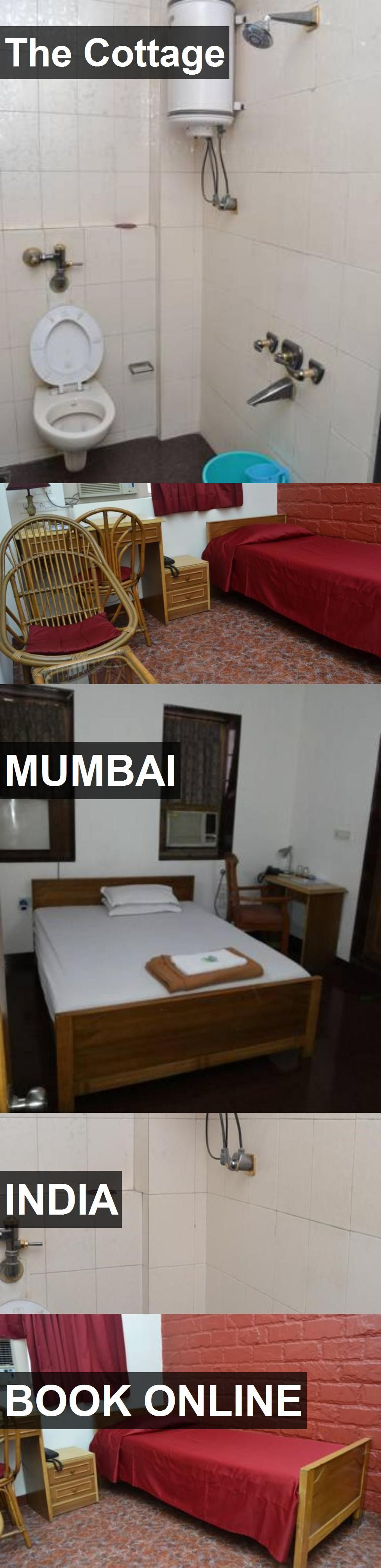 Hotel The Cottage in Mumbai, India. For more information