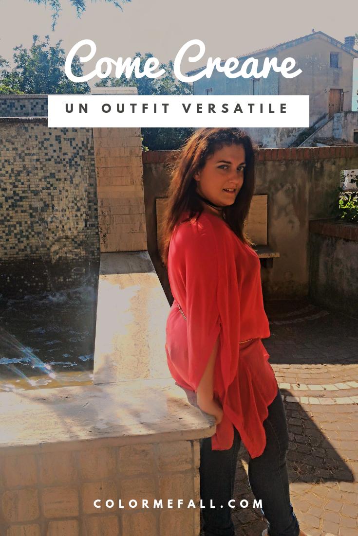 Come Creare Un Outfit Versatile #magariungiorno