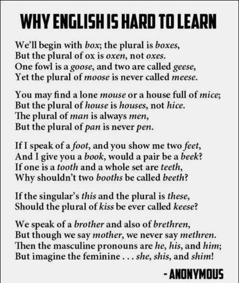 Written Essay Papers English Is Hard To Learn  A Poem I Need This Poem For My Esl Classroom Last Year Of High School Essay also Business Essay Topics A Clever Why English Is Hard To Learn Poem Oh The Funny Lack  Essay In English Literature