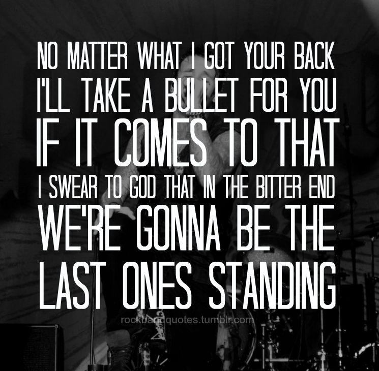 No Matter What3 Papa Roach Thank You Singing Myself To Sleep