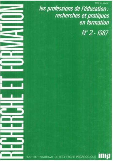 Recherche Formation N 2 1987 Les Professions De L Education Recherches Et Pratiques En Formation P En 2020 Education La Formation Des Enseignants Professions