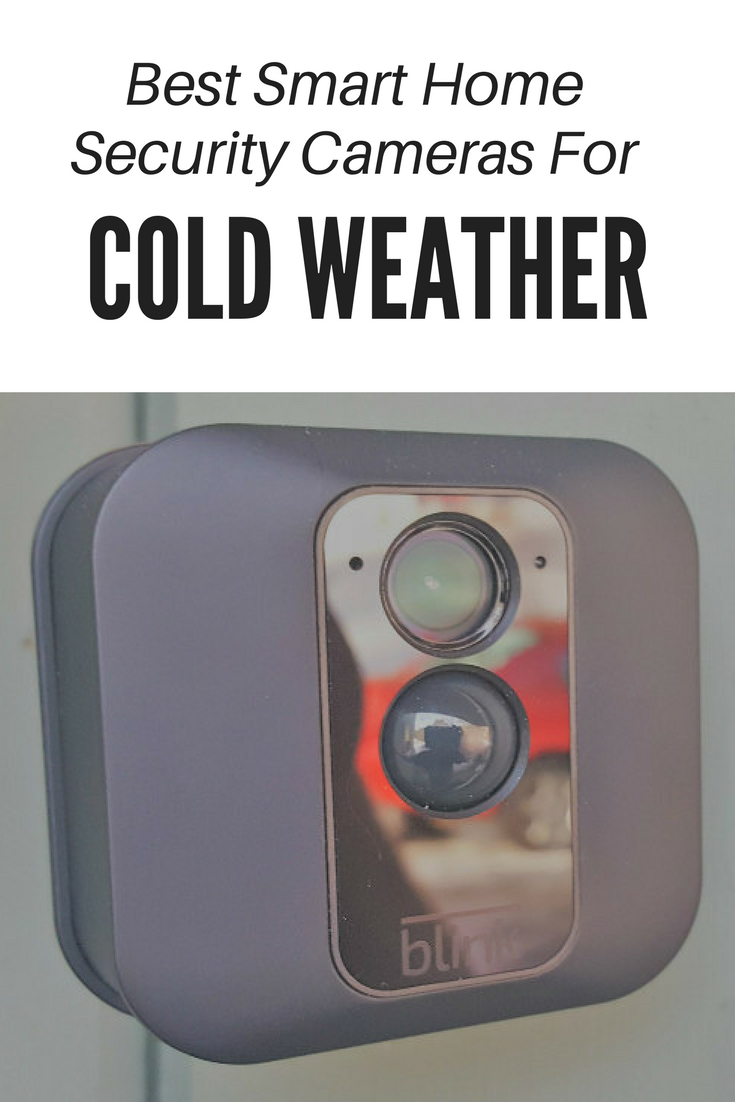 Best Cold Weather Smart Security Cameras 2021 Diy Smart Home Guide Home Security Security Cameras For Home Best Home Security System