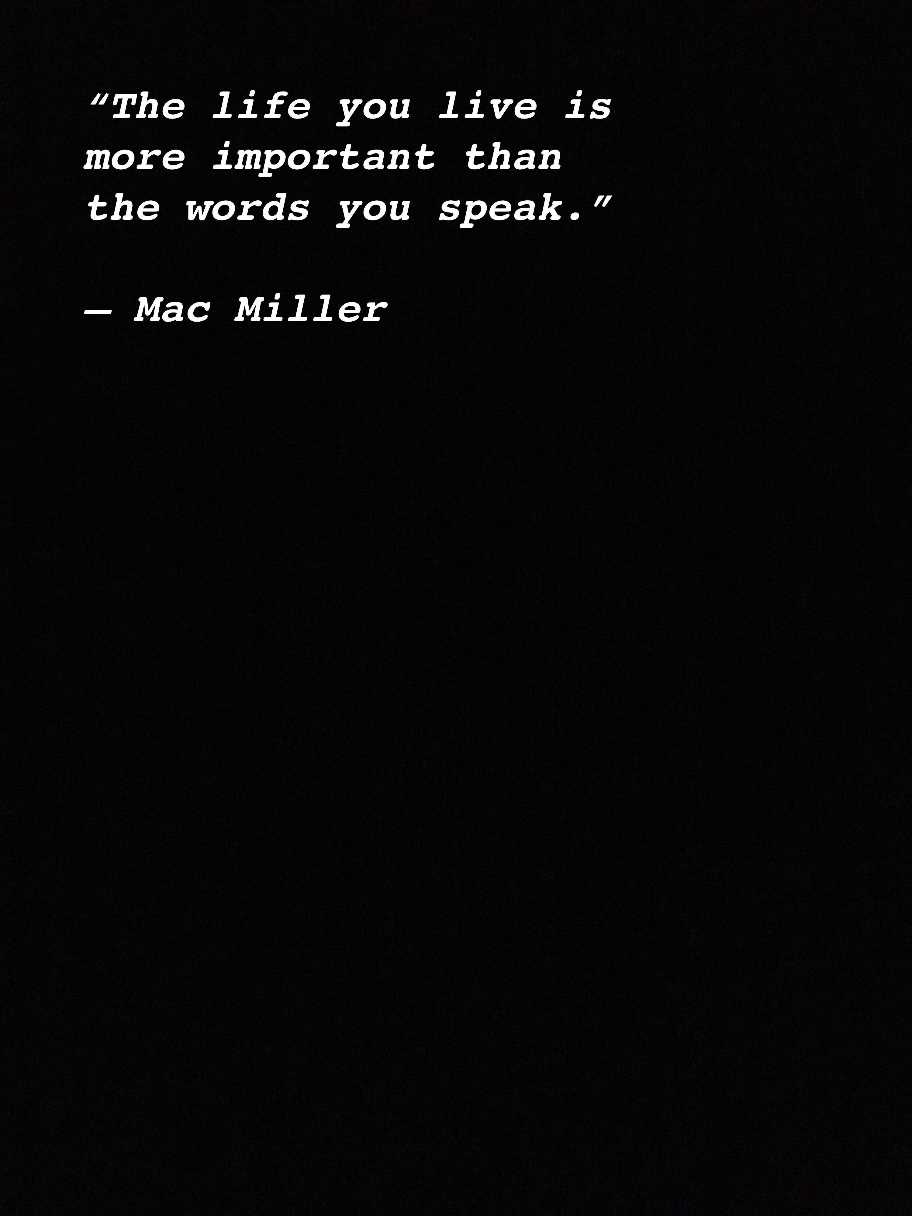 Mac Miller   Deep Quotes #macmiller Mac Miller   Deep Quotes #macmiller