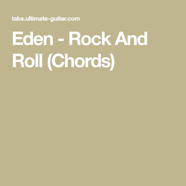 Eden - Rock And Roll (Chords)   Ukulele stuff   Pinterest   Eden ...