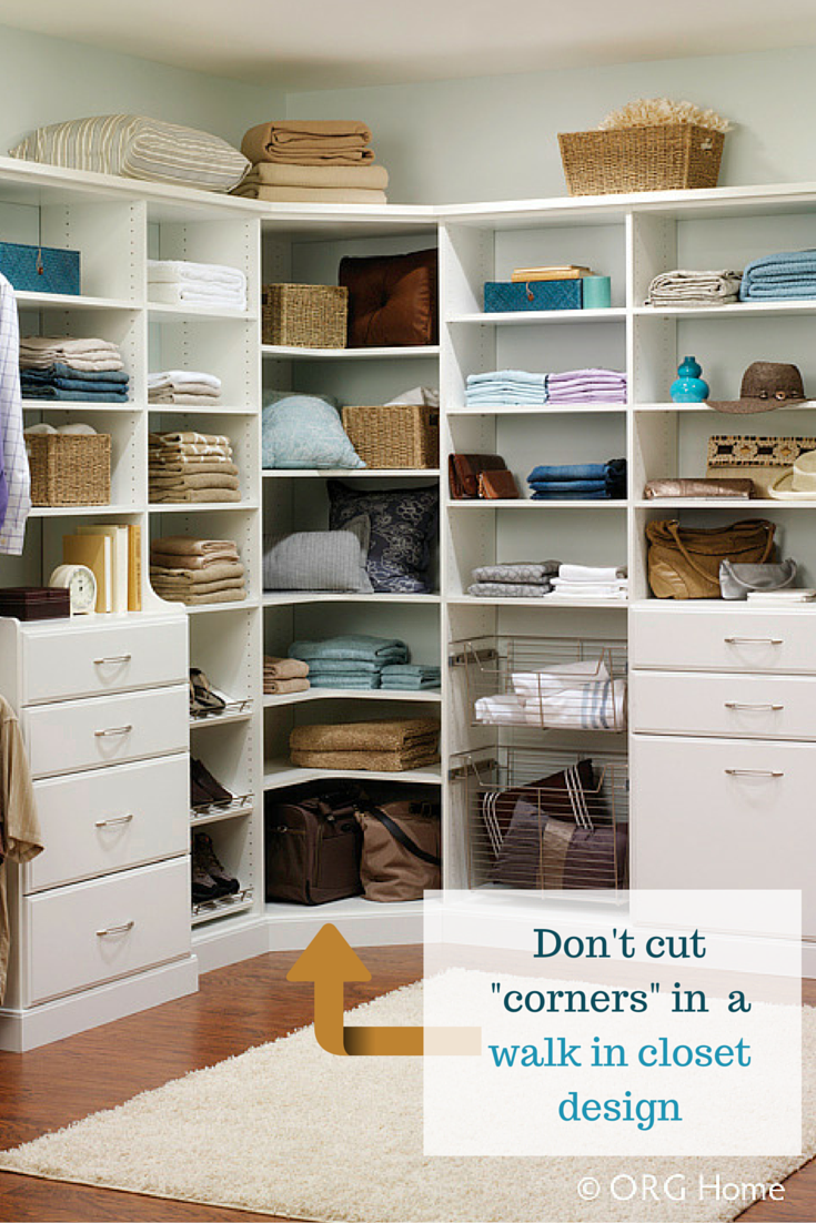 What To Do About Those Pesky Corners In A Walk Closet Design How Big