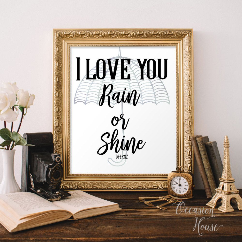 I Love You Rain Or Shine Sign, Wedding Quote Sign, Wedding Gift, Marriage