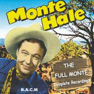 The Full Monte Complete Recordings - Monte Hale - 2004