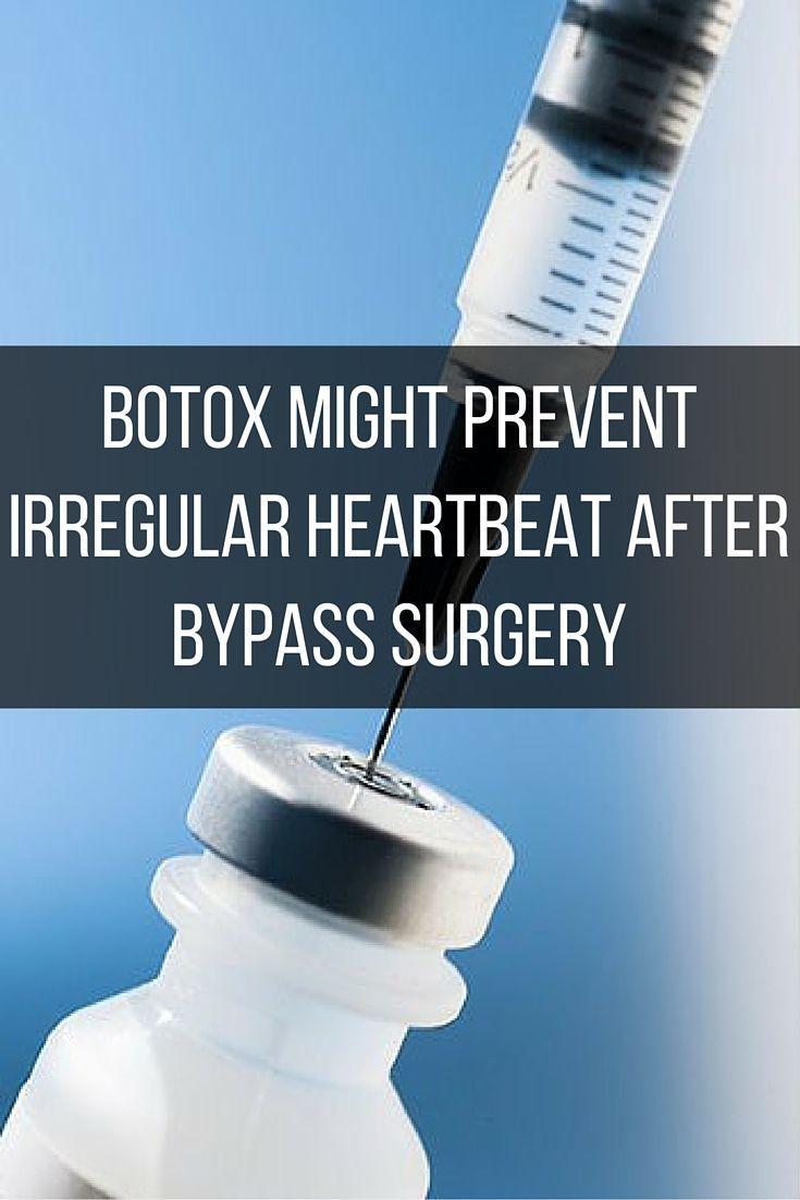 Botox Might Prevent Irregular Heartbeat After Bypass Surgery