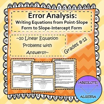 Error Analysis Writing Equations From Point Slope Form To Slope