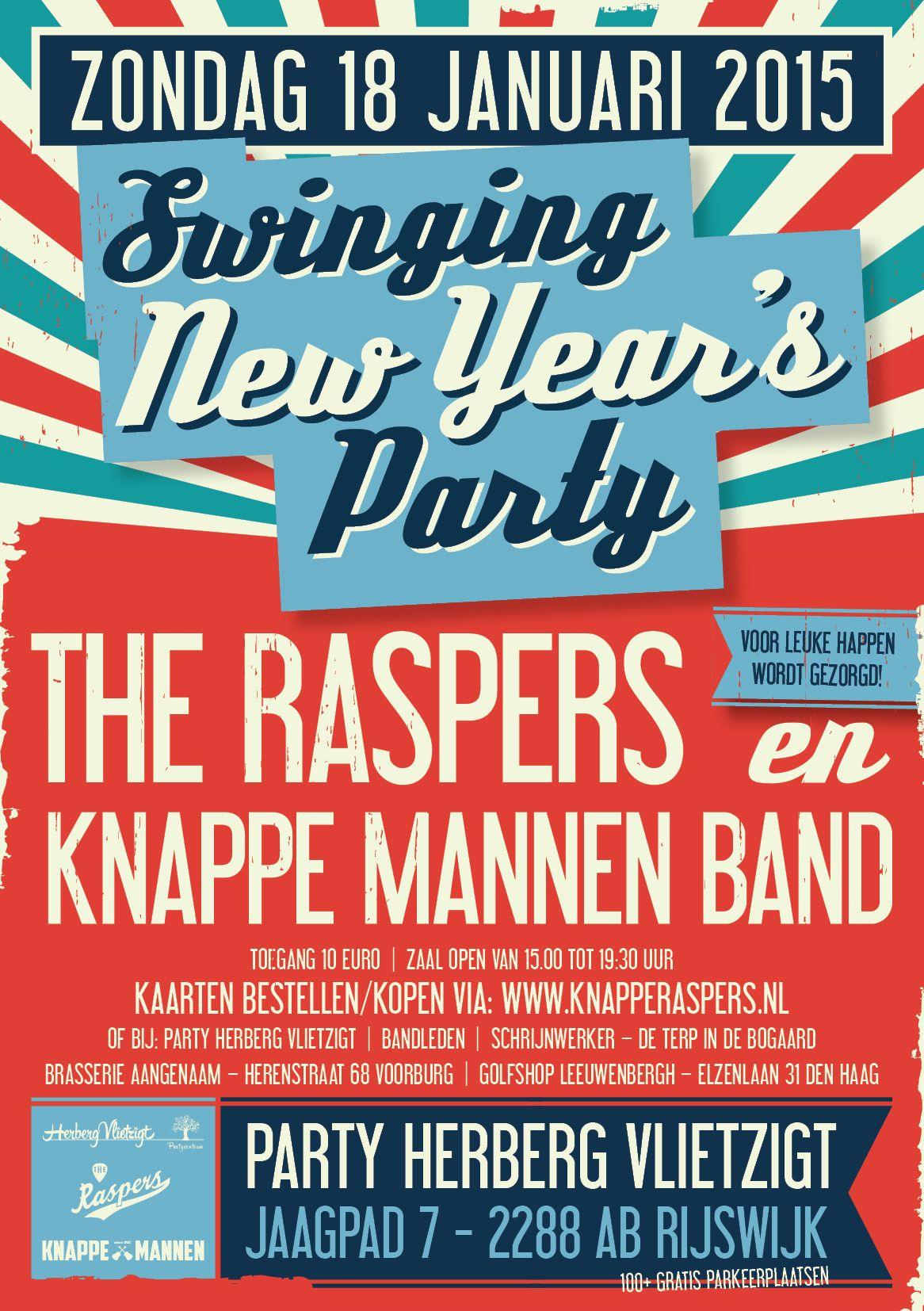 We gaan weer een gezellig nieuwjaars-feestje vieren. Deze keer samen met The Raspers, wij hebben er allemaal zin an. Ook Rob Hogeslag, zanger bij onze start in de 90-er jaren is van de partij met wat stevige rocksongs. Vlietzigt zorgt voor lekkere happen. Een mooie gelegenheid om al je bekenden te zien en nog een goed nieuwjaar wensen! Aangezien we tegenwoordig nog maar 300 personen kunnen uitnodigen voor een evenement, zou het fijn zijn het feest te delen, alvast bedankt. KnappeRaspers.nl