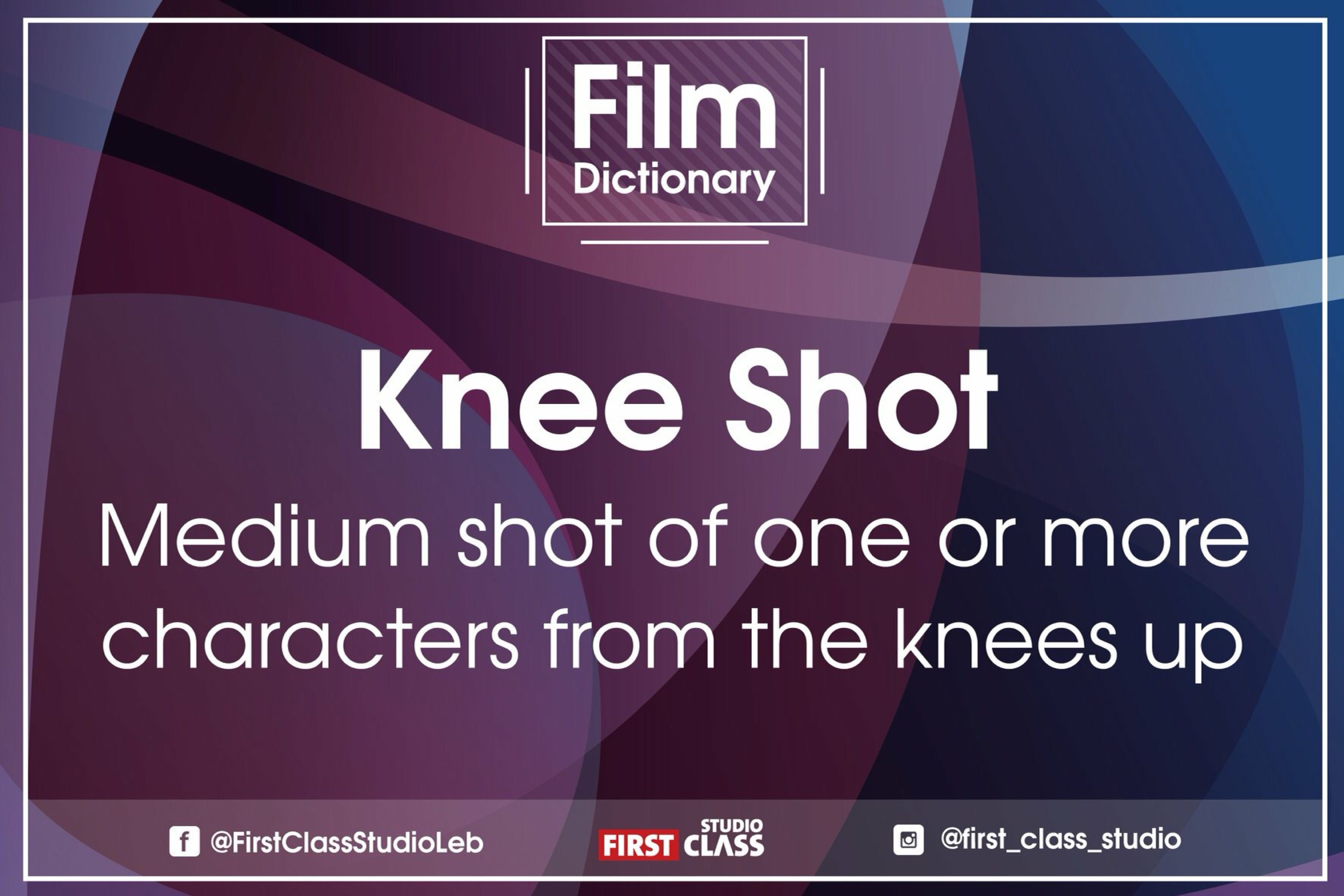 Filmdoctionary fcs film filmmaking kneeshot first