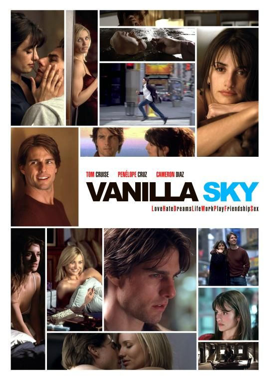 Vanilla Sky 2001 Stars Tom Cruise Penelope Cruz And Cameron Diaz Directed By Cameron Crowe Tom Cruise Vanilla Sky Cinema Posters