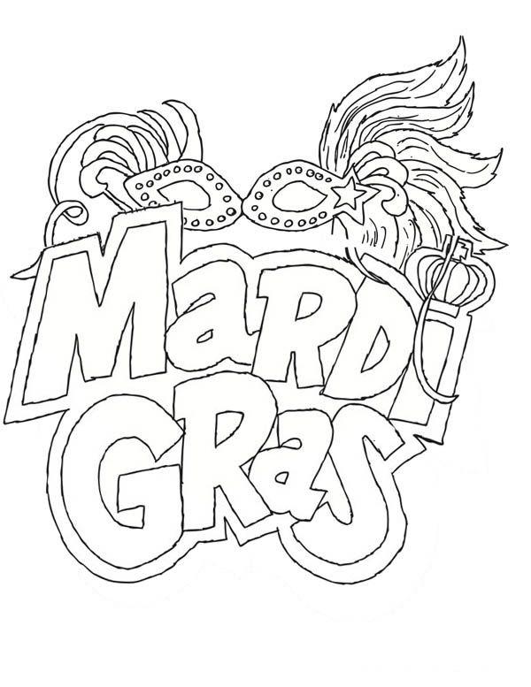 Coloring Sheet Mardi Gras Madness February 27 Need To Print Mardi Gras Activities Mardi Gras Crafts Mardi Gras