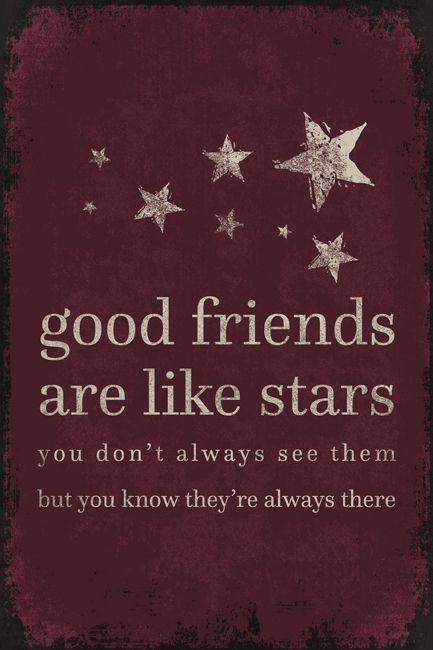 good friends are like stars poster print quotes to self