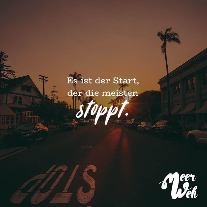Visual Statements®️ Es ist der Start, der die meisten stoppt. Sprüche / Zitate / Quotes / Meerweh / Wanderlust / travel / reisen / Meer / Sonne / Inspiration