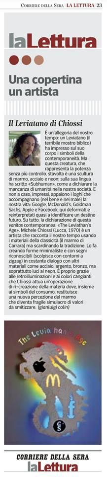 THE LEVIATHAN'S AGE  MICHELE CHIOSSI per la Lettura Corriere Della Sera 7/7/2013