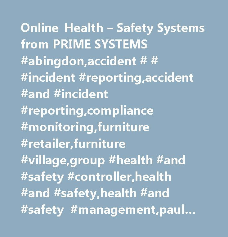 Online Health  Safety Systems From Prime Systems Abingdon